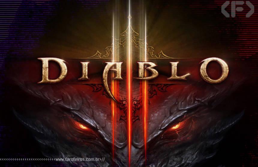 Diablo III - Blizzard - Blog Farofeiros