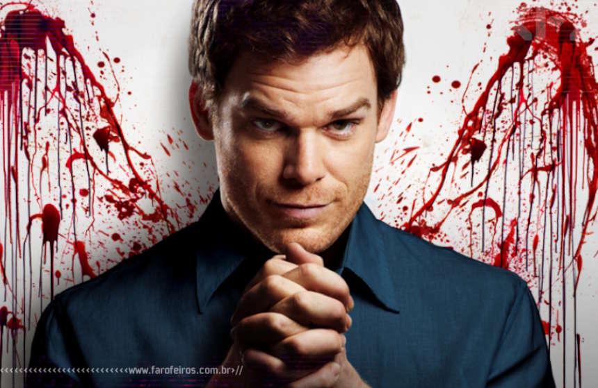 Dexter - Blog Farofeiros