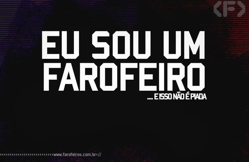 Eu sou um Farofeiro - Blog Farofeiros