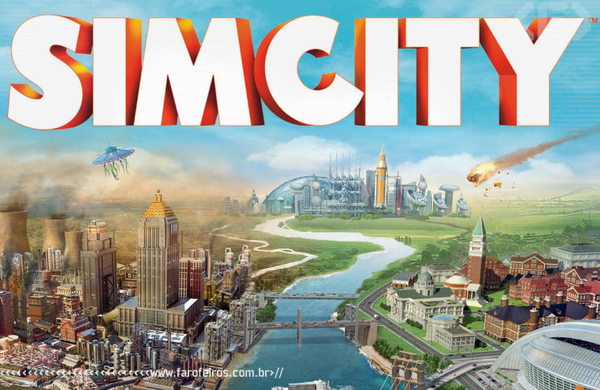 Eletronic Arts pede desculpas - Sim City 5 - Blog Farofeiros