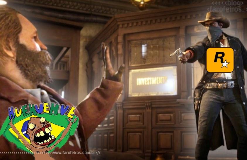 Quem vai pagar R$ 240 em Red Dead Redemption 2 - Rockstar - Brasil hue - Blog Farofeiros