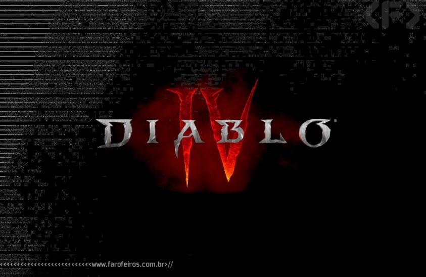 Diablo IV - Blizzcon 2019 - Blog Farofeiros