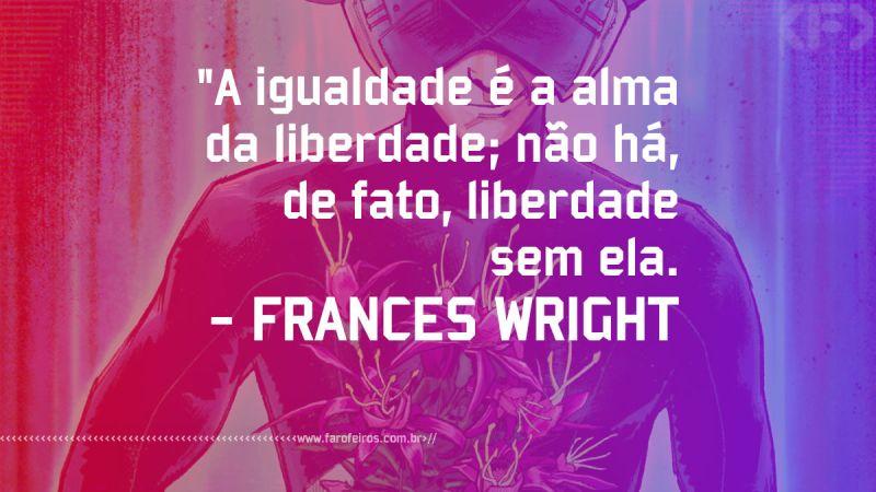 Frances Wright - Pensamento - Blog Farofeiros