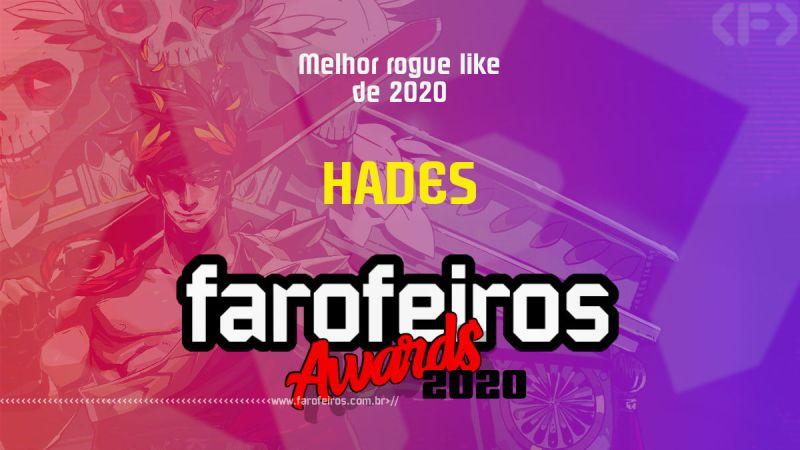 FAROFEIROS AWARDS 2020 - Hades - Blog Farofeiros