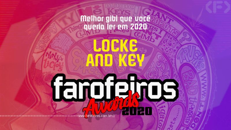 FAROFEIROS AWARDS 2020 - Locke and Key - Blog Farofeiros