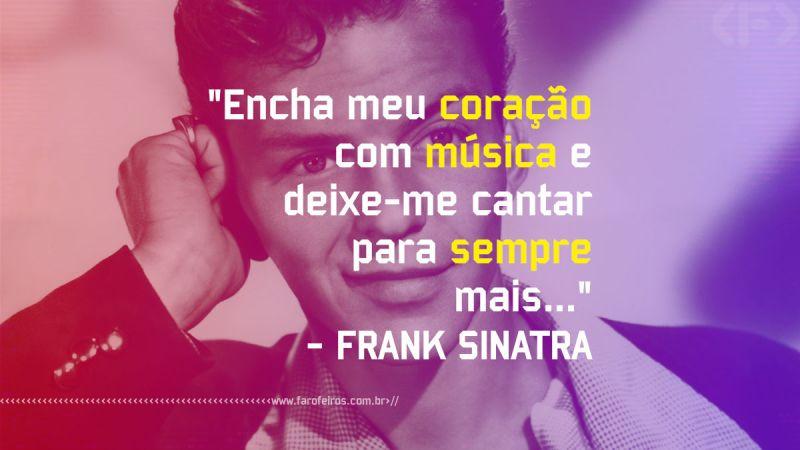Pensamento - Frank Sinatra - Blog Farofeiros