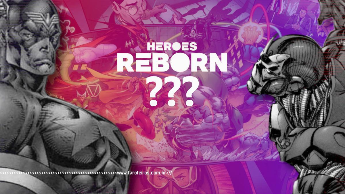 Heroes Reborn 2021 - Heróis Renascem de novo em 2021 - 00 - Blog Farofeiros