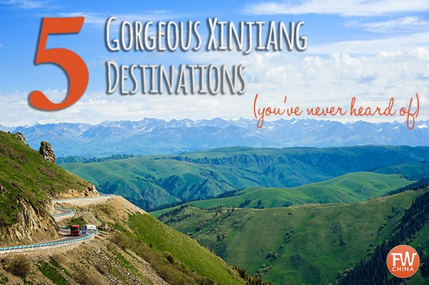 5 Gorgeous Xinjiang destinations you've probably never heard of.