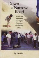 Down a Narrow Road Uyghur Book