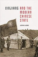 Xinjiang and the Modern State Book Cover