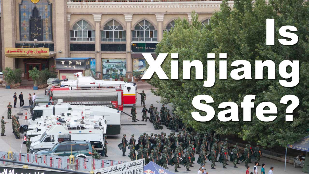 Is it safe to travel to Xinjiang?