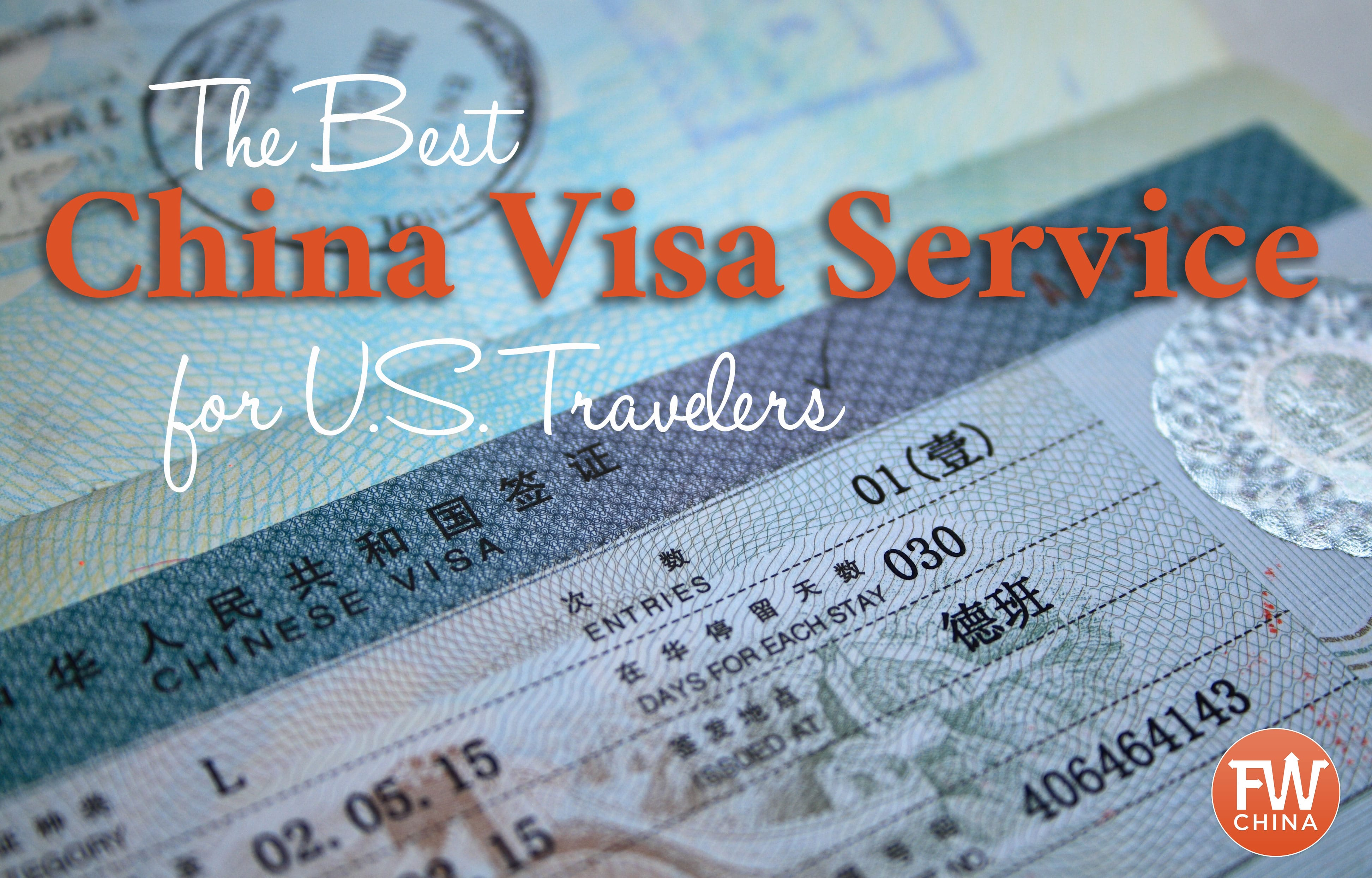 What is the best China visa service for U.S. travelers?
