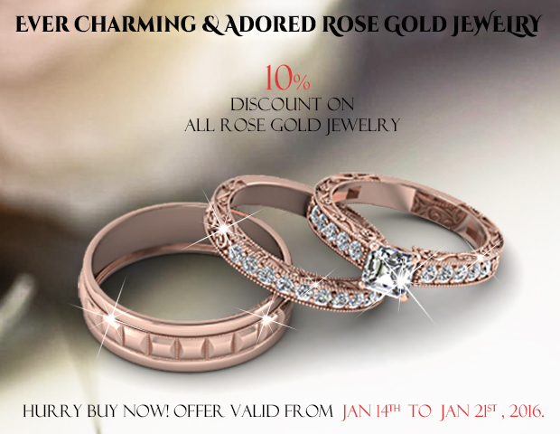 10 Percent OFF On All Our Rose Gold Jewelry Fascinating