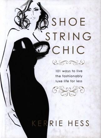 Shoe string chic