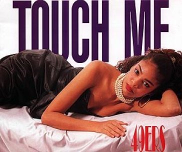 touch me 49ers