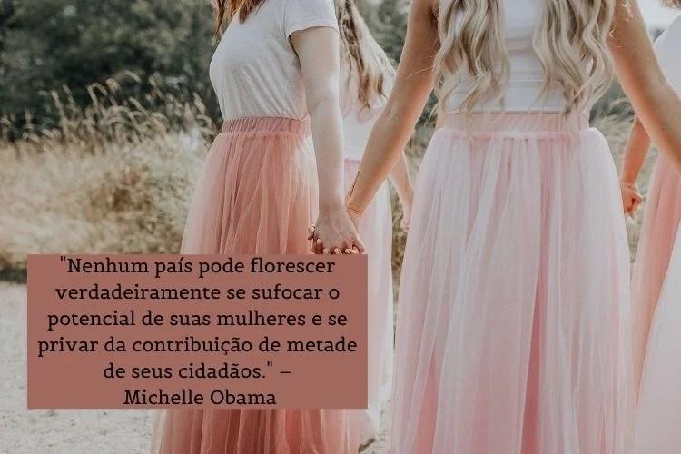 frase de mulheres empoderadas Michelle Obama