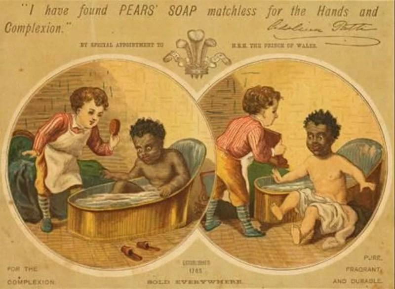 Propaganda do Pears' soap coma ilustração de uma criança negra sendo lavada e branqueada, como se a sua cor se tratasse de sujeira, 1884.