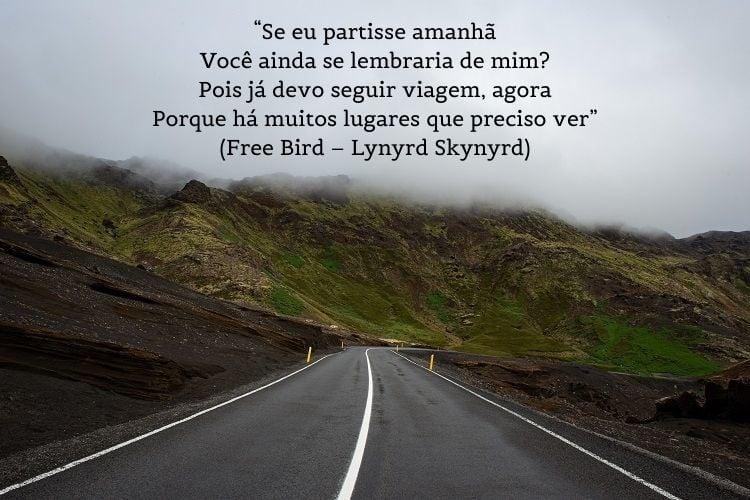 letra de Free Bird – Lynyrd Skynyrd sobre foto de estrada