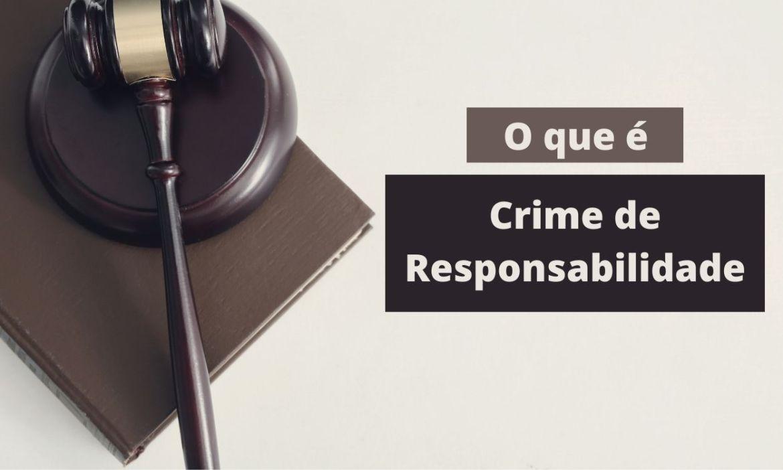 Imagem sobre o que é crime de responsabilidade