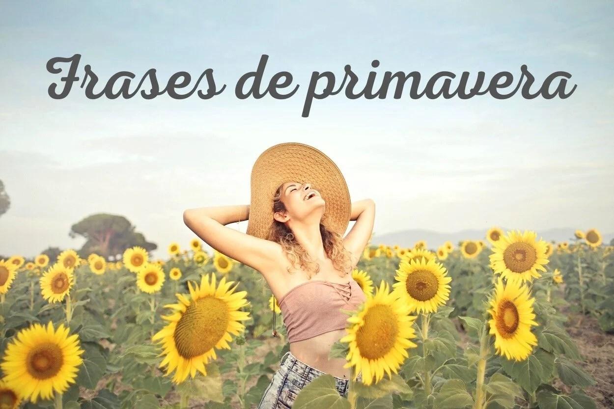 Foto de mulher de chapéu em campo de girassóis com a frase frases de primavera escrita