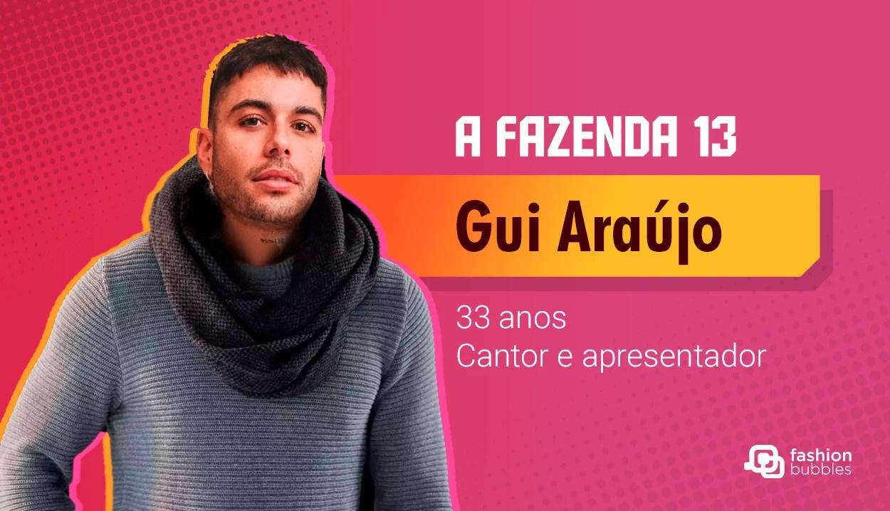 Gui Araújo - A Fazenda 13