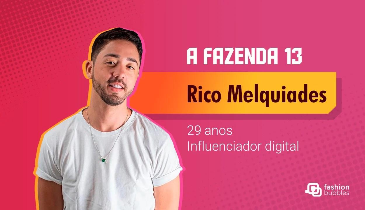 Rico Melquiades - A Fazenda 13