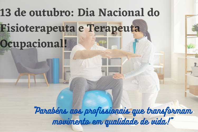 Dia Nacional Fisioterapeuta e Terapeuta Ocupacional