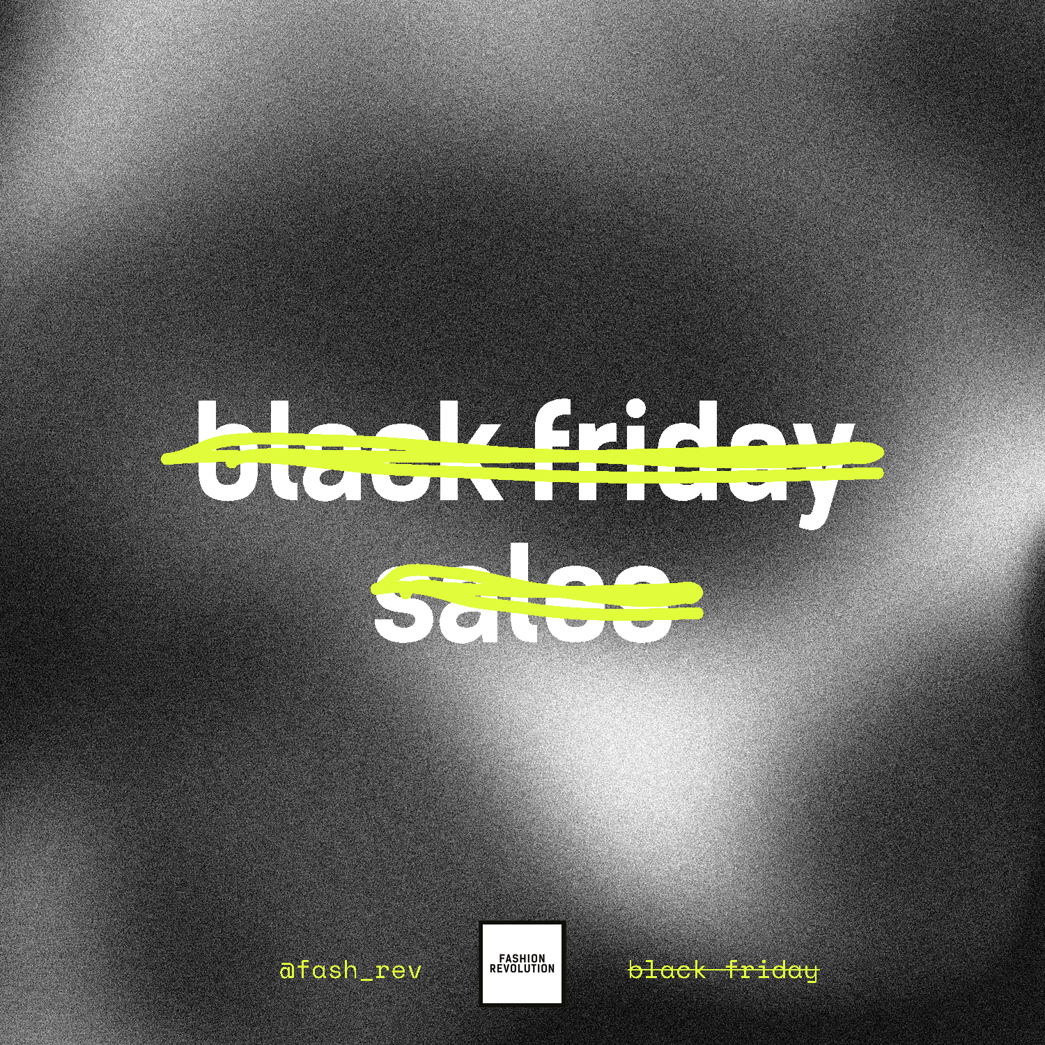 5 Reasons to not Participate in Black Friday This Year and Beyond - Fashion Revolution : Fashion Revolution