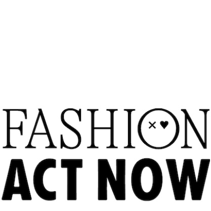 Fashion Act Now
