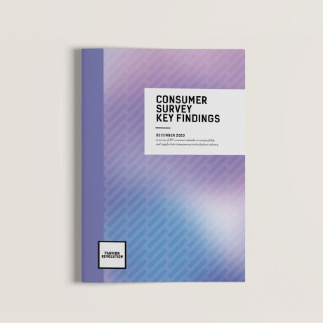 Fashion Revolution Consumer Survey 2020 - Key Findings