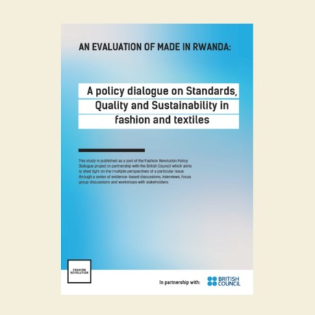 An Evaluation of Made in Rwanda: a policy dialogue on standards, quality and sustainability in fashion and textiles