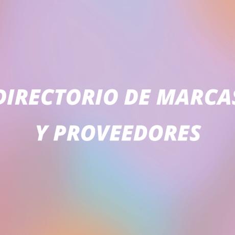 Directorio Informativo de Marcas y Proveedores (1a edición)