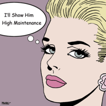 high-maintenance