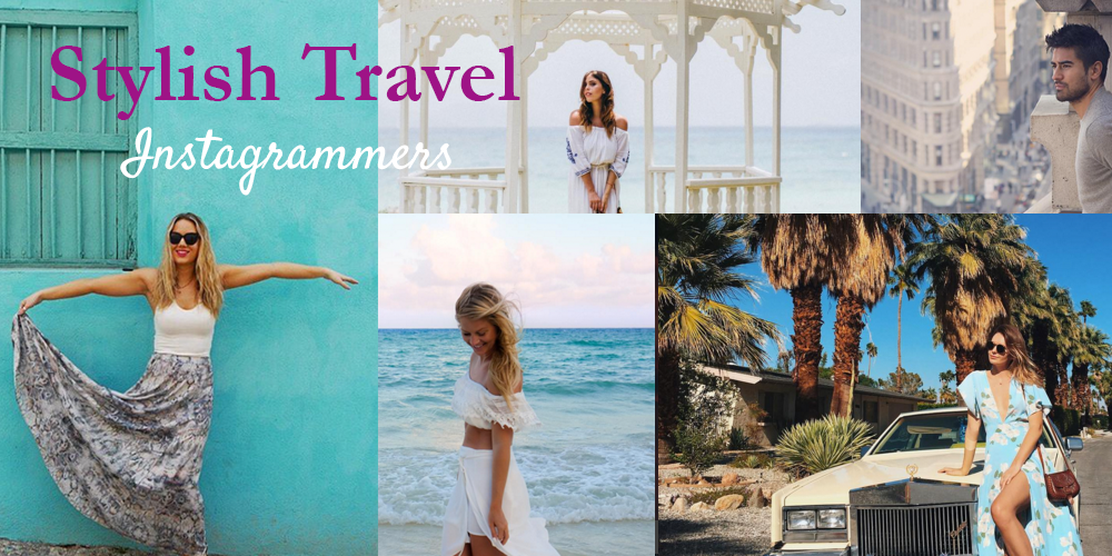 Stylish Travel Instagrammers to Follow