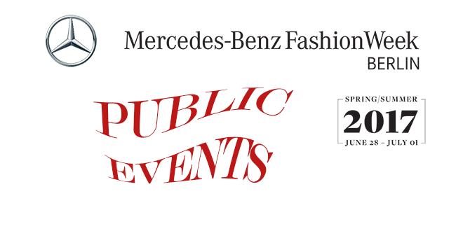 Fashion Week Berlin SS 2017 - Public Events MBFW