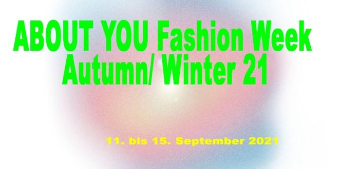 ABOUT YOU Fashion Week 2021 - AYFW