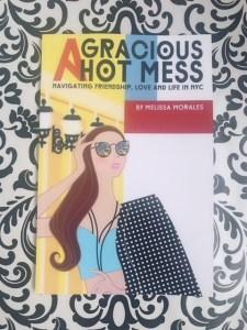 Nuevo libro de Melisa Morales A Gracious Hot Mess