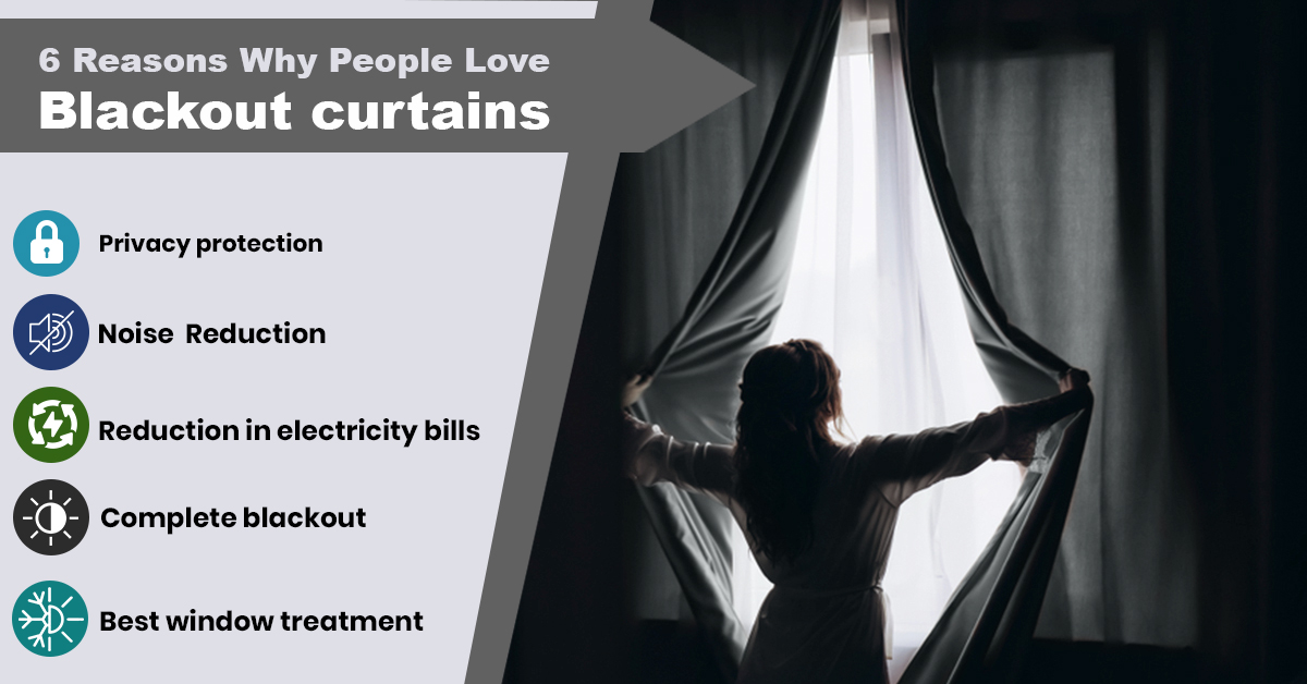 6 Reasons Why People Love Blackout Curtains