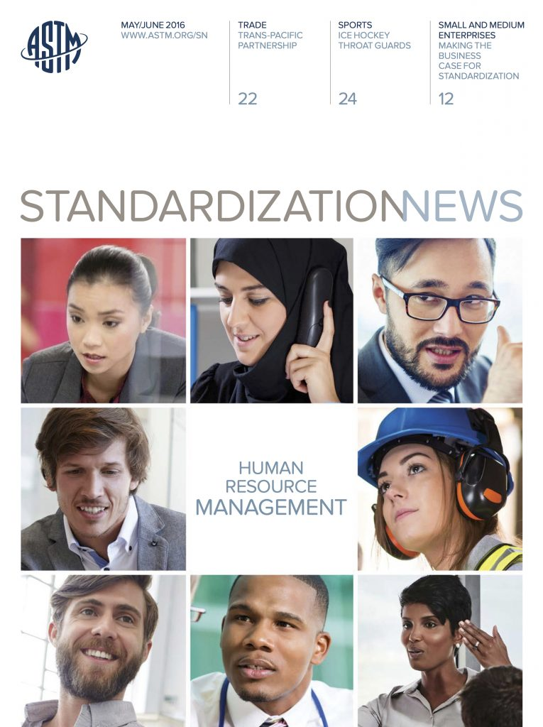 ASTM International Standardization News May June 2016