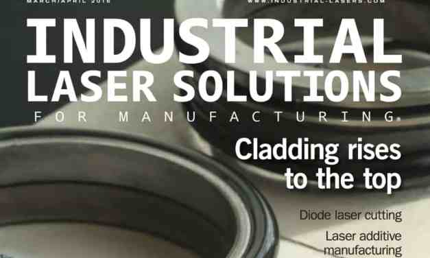 Industrial Laser Solutions for Manufacturing, March/April 2016
