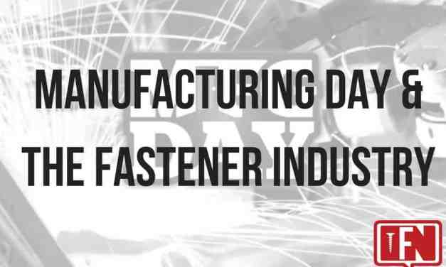 Manufacturing Day & the Fastener Industry