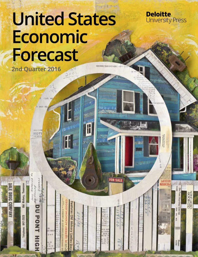 US Economic Forecast, 2nd Quarter 2016 by Deloitte University Press