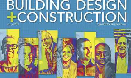 Building Design + Construction, June 2016