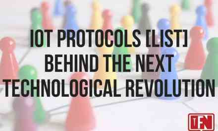 IoT Protocols [List] Behind the Next Technological Revolution