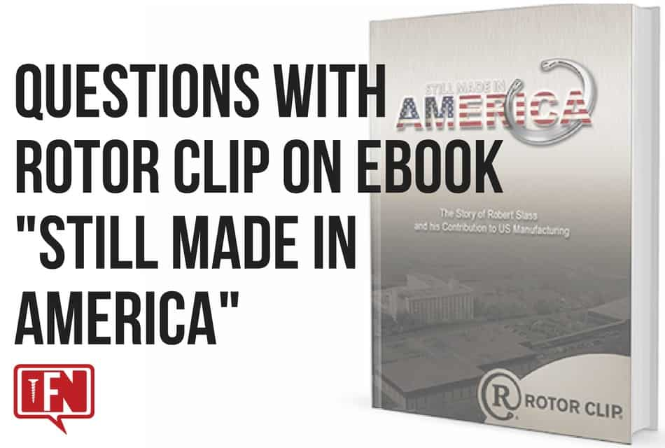 """Questions with Rotor Clip on eBook """"Still Made in America"""""""