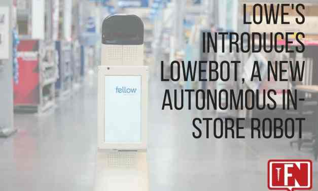 Lowe's Introduces LoweBot, a New Autonomous In-Store Robot