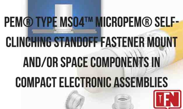 PEM® Type MSO4™ microPEM® Self-Clinching Standoff Fastener Mount and/or Space Components in Compact Electronic Assemblies