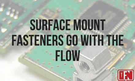 Surface Mount Fasteners Go with the Flow