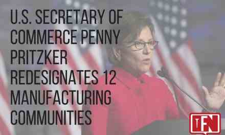 U.S. Secretary of Commerce Penny Pritzker Redesignates 12 Manufacturing Communities