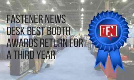 Fastener News Desk Best Booth Awards Return for a Third Year